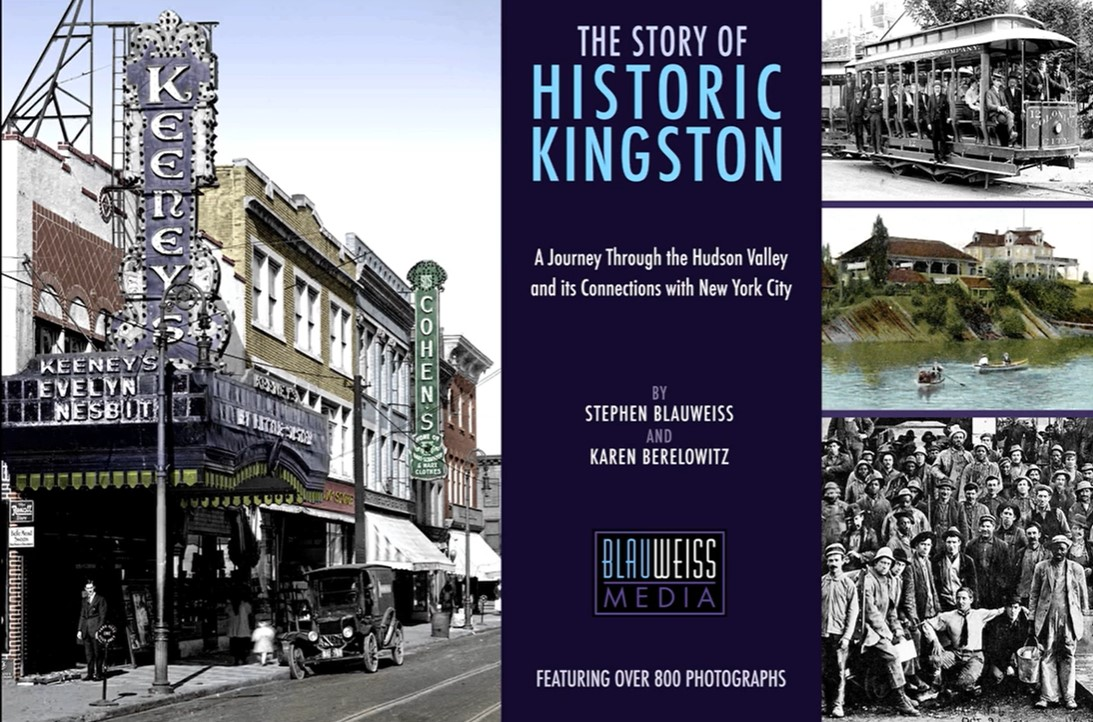 County Clerk » The Story of Historic Kingston Book Preview & Mini Exhibition with Stephen Blauweiss